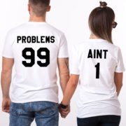 99 Problems Aint 1, White/Black
