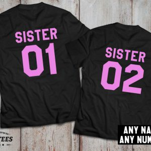 Sister shirts, Sister 01, Sister 02, Siblings shirts, UNISEX