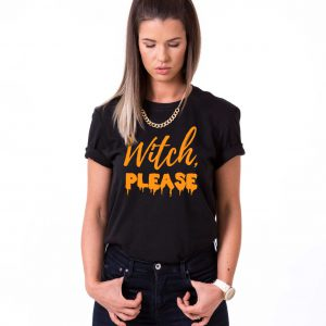 Witch Please, Halloween Shirt, Witch Shirt