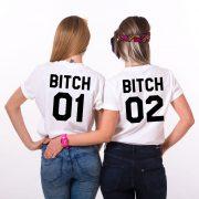 Bitch 01 Shirts, Matching Best Friends Shirts, Unisex
