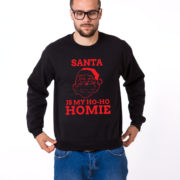 Santa is my ho ho homie sweatshirt, Santa sweatshirt, Christmas sweatshirt, Christmas sweater, UNISEX 4