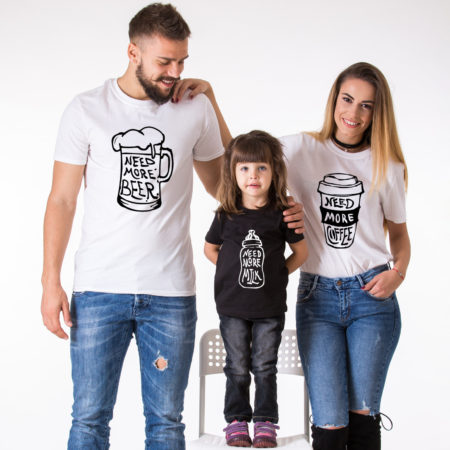Need More Coffee, Need More Beer, Need More Milk, Matching Family Shirts