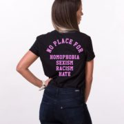 No Place for Homophobia Sexism Racism Hate Shirt, Black/Pink