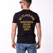 No Place for Homophobia Sexism Racism Hate Shirt, Black/Gold