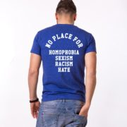 No Place for Homophobia Sexism Racism Hate Shirt, Blue/White