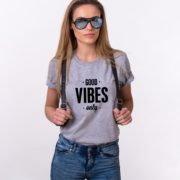 Good Vibes Only, Gray/Black