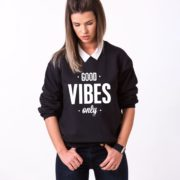 Good Vibes Only Sweatshirt, Black/White