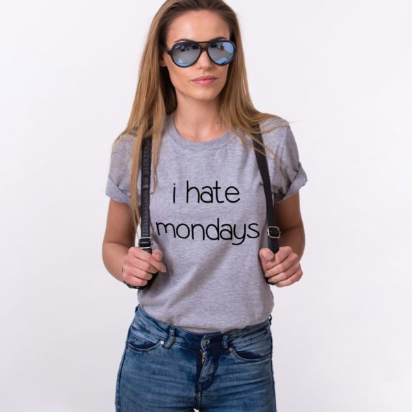 I Hate Mondays Shirt, Gray/Black – 1