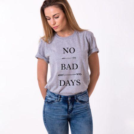No Bad Days Shirt