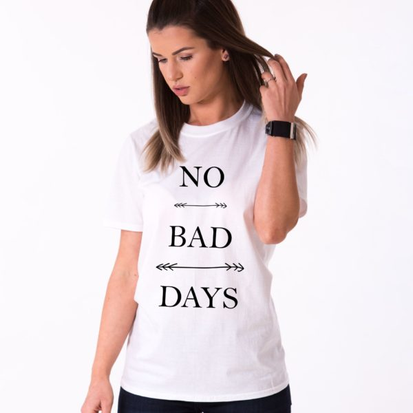 No Bad Days Shirt, White/Black