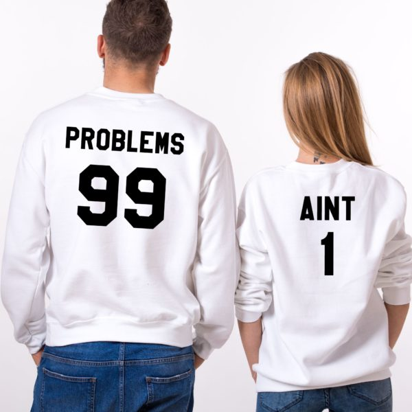 99 Problems, Aint 1, Sweatshirts, White/Black