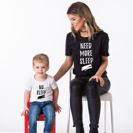 Need More Sleep Shirt, No Sleep Shirt, Matching Mommy and Me Shirts
