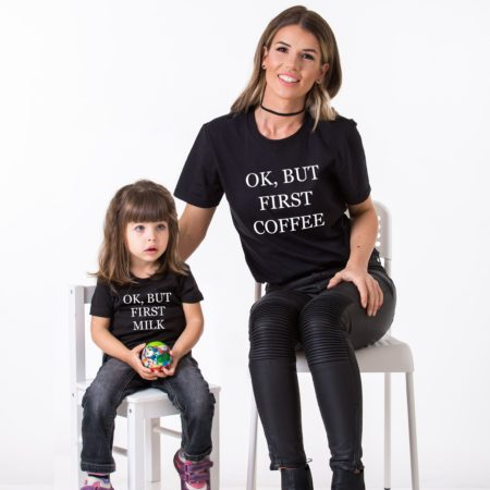 Mommy and Me Set, Ok but First Coffee, Ok but First Milk, Matching Shirts