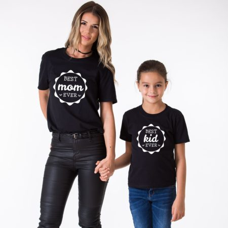Best Mom Ever Shirt, Best Kid Ever Shirt, Matching Mommy and Me