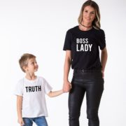 Boss Lady Shirt and Truth Shirt, Matching Mommy and Me Shirts
