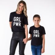 GRL PWR Shirts, Matching Mommy and Me Shirts, UNISEX