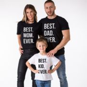 Best Dad Ever, Best Mom Ever, Best Kid Ever, Matching Family Shirts