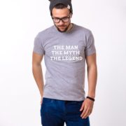The Man The Myth The Legend Shirt, Gray/White