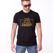 The Man The Myth The Legend Daddy Shirt, Black/Gold