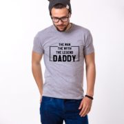 The Man The Myth The Legend Daddy Shirt, Gray/Black