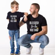 Blessed To Be His Dad, Blessed To Be His Son, Black/White