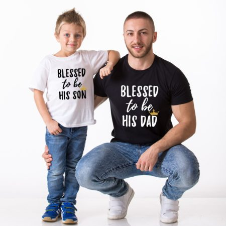Blessed To Be His Dad, Blessed To Be His Son, Blessed to be Shirts