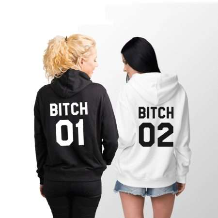 Bitch 01 Bitch 02 Hoodies