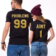 99 Problems Aint 1, Black/Gold
