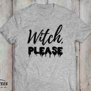 Witch Please shirt, Witch please, shirt, Halloween t-shirt, UNISEX 4