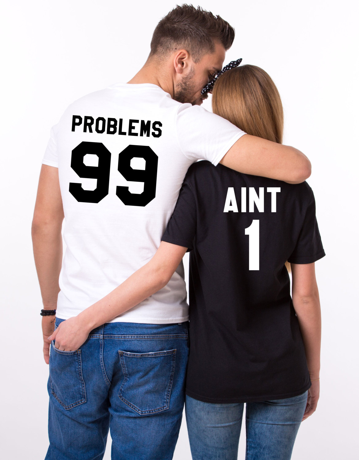 f6b75df6b8 Matching Shirts for Couples, 99 Problems Aint 1, Unisex