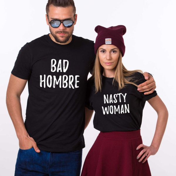 Bad Hombre Nasty Woman, Black/White