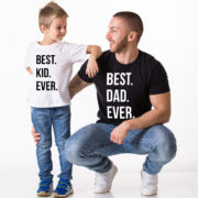 Best Dad Ever, Best Kid Ever, Black/White, White/Black