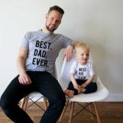 Best Dad Ever, Best Kid Ever, Gray/Black, White/Black
