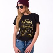 Avada Kedavra Bitch, Black/Gold