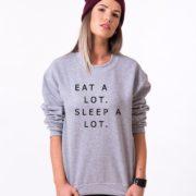Eat a Lot, Sleep a Lot Sweatshirt, Gray/Black