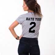 Hate You 2 Shirt, Gray/Black