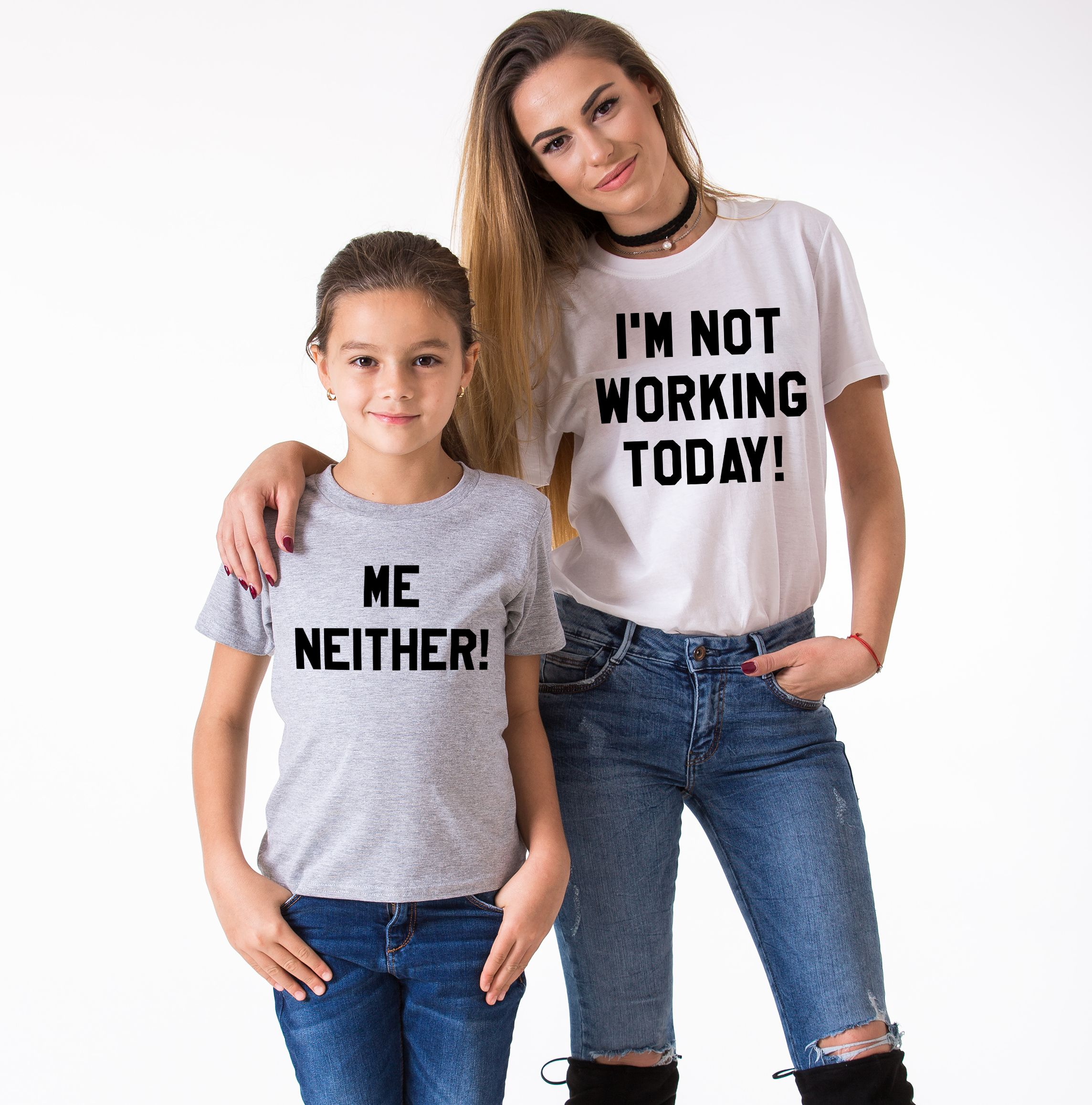 Best Mommy and Me I'm not Working Today, Me Neither Shirts KS61