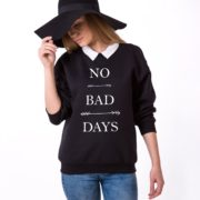 No Bad Days Sweatshirt, Black/White