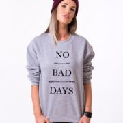 No Bad Days Sweatshirt, Gray/Black