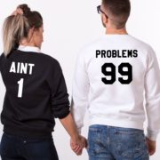 99 Problems, Aint 1, Sweatshirts, Black/White, White/Black