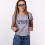 She Persisted Shirt, Nevertheless She Persisted, Feminist Shirt, UNISEX