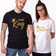 I'm Her King, I'm His Queen, Black/Gold, White/Gold