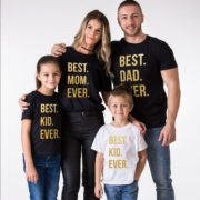 Best Mom Ever, Best Dad Ever, Best Kid Ever, Black/Gold, White/Gold