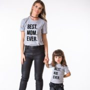 Best Mom Ever Shirt, Best Kid Ever Shirt, Matching Mommy and Me Shirts