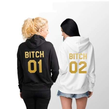 Bitch 01 Bitch 02 Hoodies