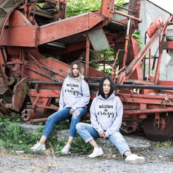 Witches Be Crazy Hoodies, Matching Best Friends Hoodies