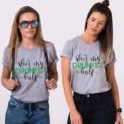 Drunker Half BFF Shirts, She's My Drunker Half, St. Patrick's Day