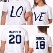 Anniversary Couple Gift,  Married Since, LOVE, Matching Couples Shirts