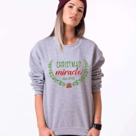 Christmas Maternity Sweatshirt, Christmas Miracle Due
