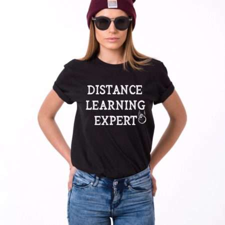 Distance Learning Expert Shirt, Self-Distancing Shirt, Quarantine Shirt